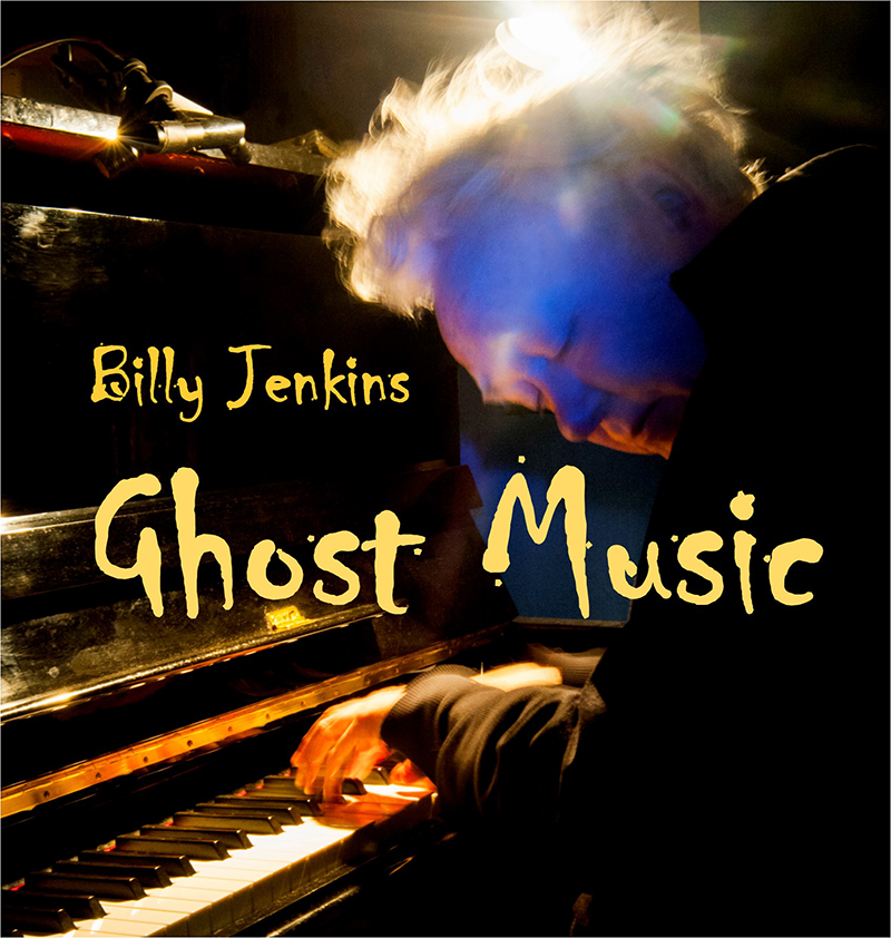 Cover of Ghost Music by Billy Jenkins. Photograph by Beowulf Mayfield